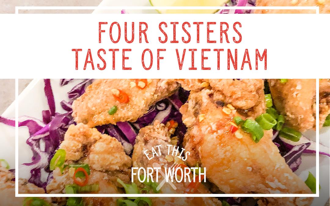 Four Sisters – Taste of Vietnam