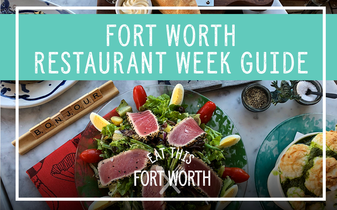 Fort Worth Restaurant Week Guide