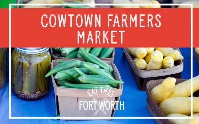 Cowtown Farmers Market