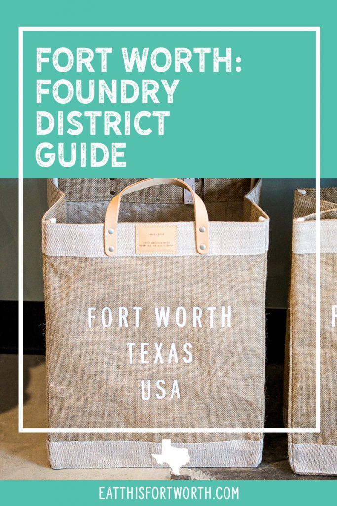 Foundry District in Fort Worth