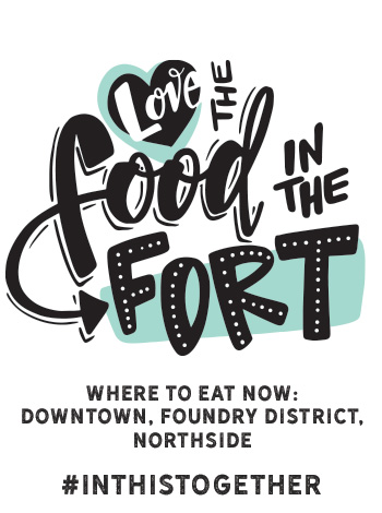 Where to eat in Fort Worth :  Restaurants offering to-go and meals for delivery : Downtown, Foundry District, Northside